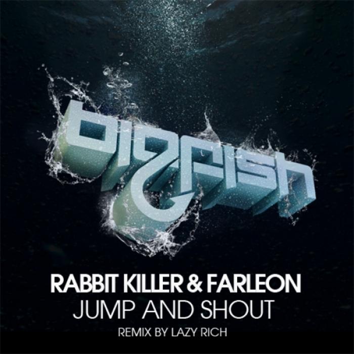 RABBIT KILLER/FARLEON - Jump & Shout