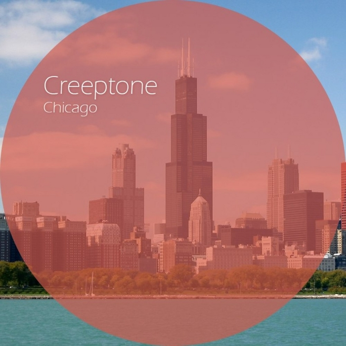 CREEPTONE - Chicago