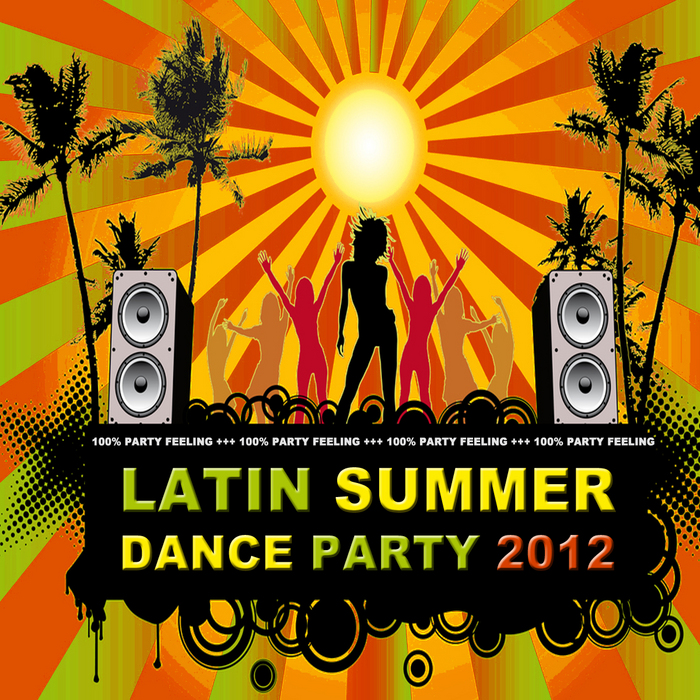 VARIOUS - Latin Summer Dance Party 2012