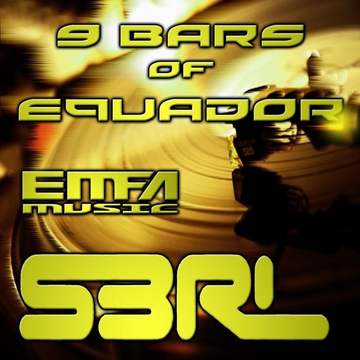 S3RL - 9 Bars Of Equador