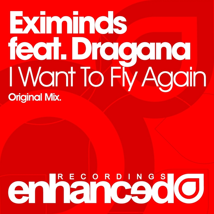EXIMINDS feat DRAGANA - I Want To Fly Again
