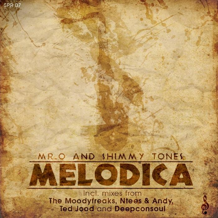 MR O & SHIMMY TONES - Melodica