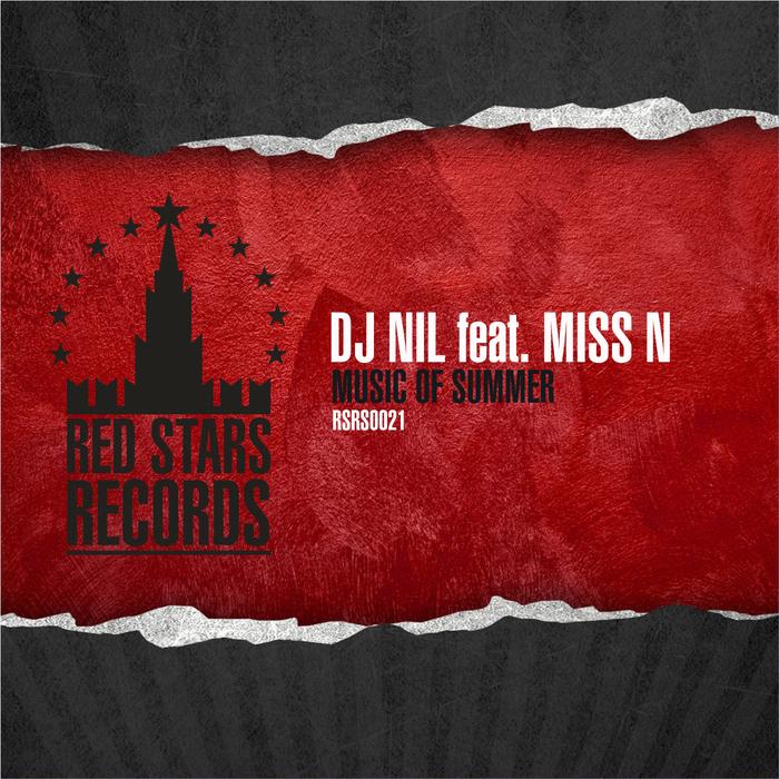 DJ NIL feat MISS N - Music Of Summer