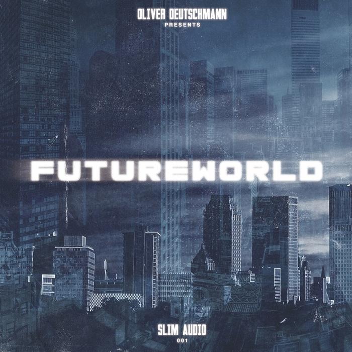 DEUTSCHMANN, Oliver/VARIOUS - Oliver Deutschmann Presents Futureworld (unmixed tracks)