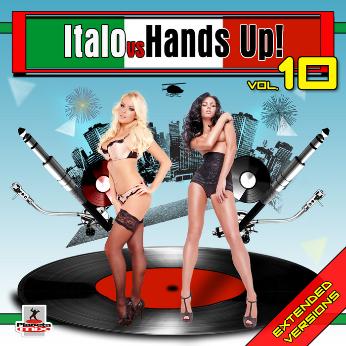 VARIOUS - Italo Vs Hands Up Vol 10 (Extended Versions)