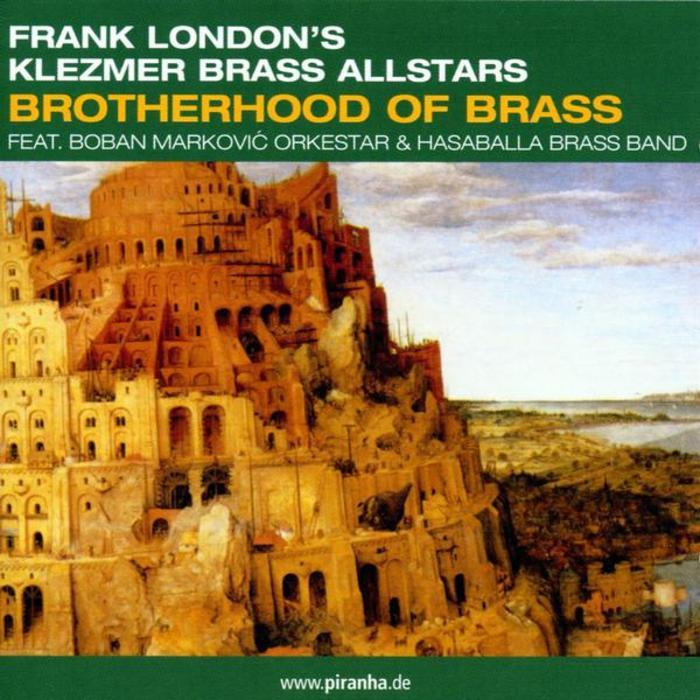 FRANK LONDON'S KLEZMER BRASS ALLSTARS - Brotherhood Of Brass