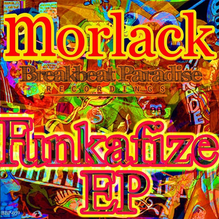 MORLACK - Funkafize EP