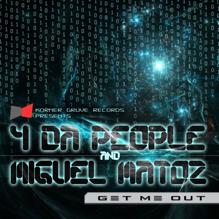 4 DA PEOPLE feat MIGUEL MATOZ - Get Me Out