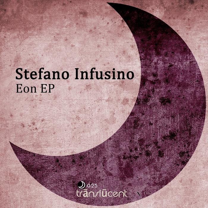 INFUSINO, Stefano - Eon EP