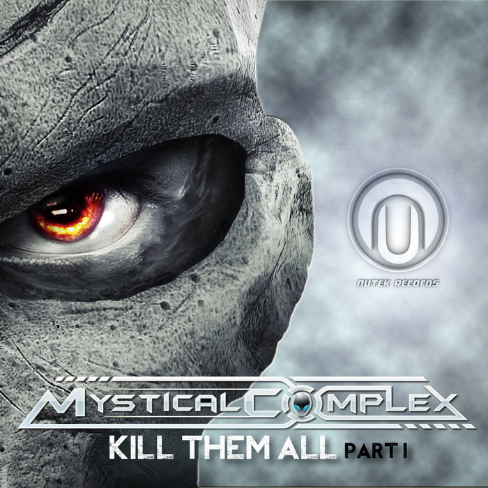 MYSTICAL COMPLEX - Kill Them All