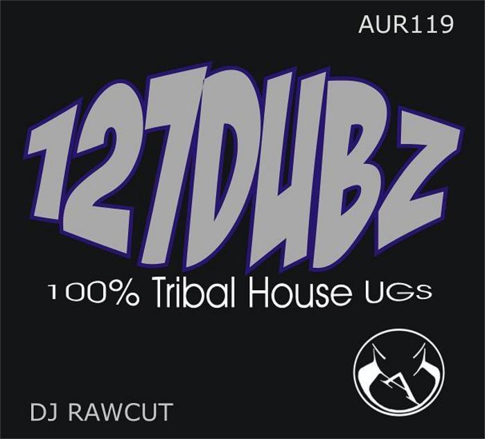 DJ RAWCUT - 127DUBZ