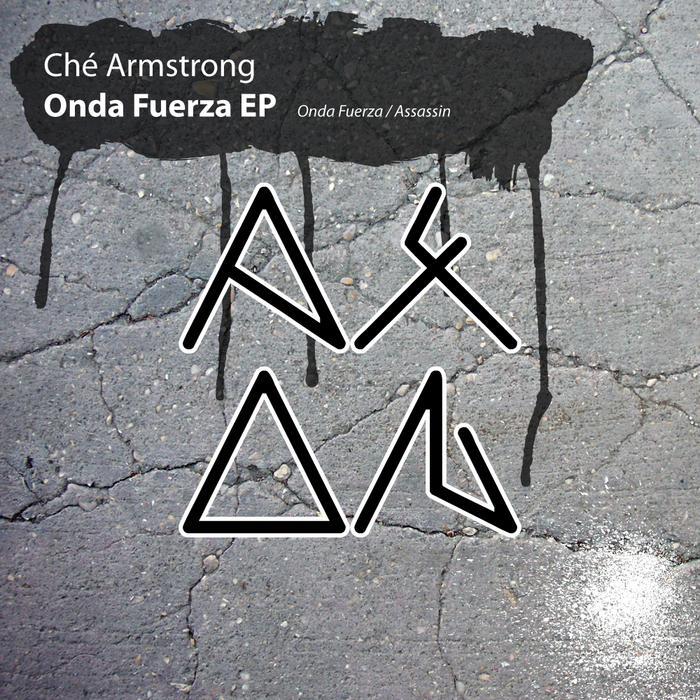 ARMSTRONG, Che - Onda Fuerza EP
