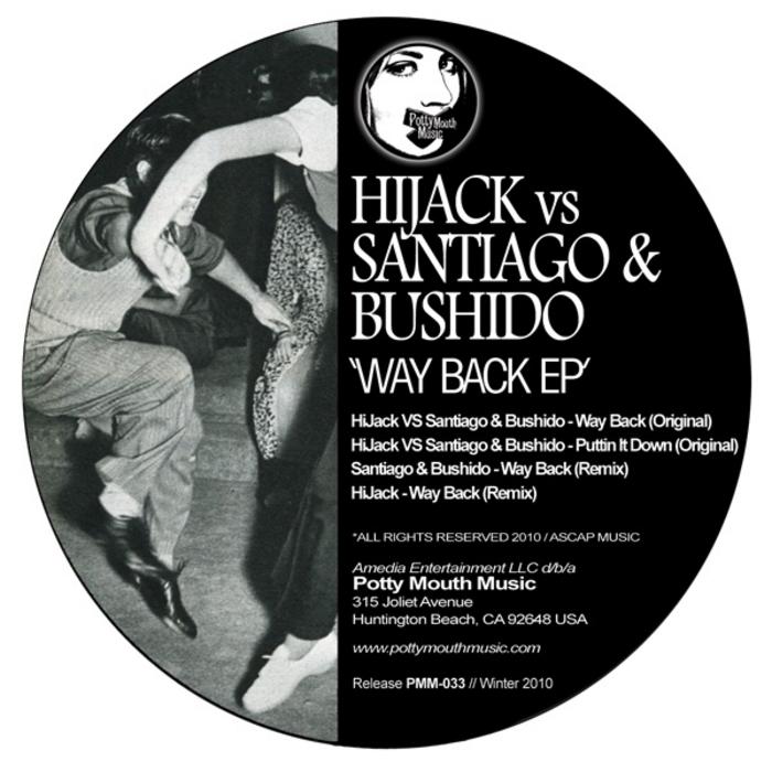 HIJACK/SANTIAGO & BUSHIDO - Way Back EP