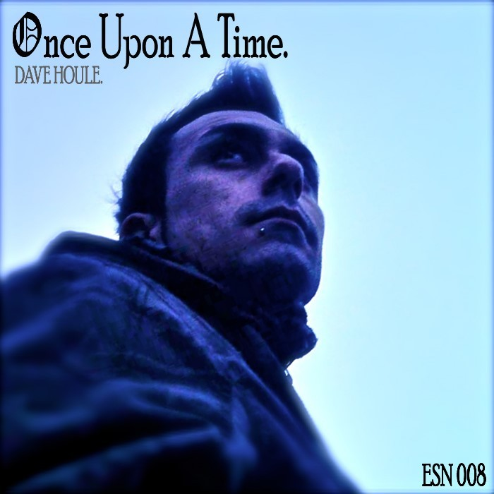 HOULE, Dave - Once Upon A Time