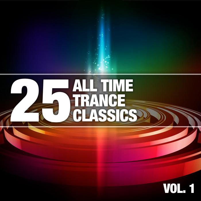 VARIOUS - 25 All Time Trance Classics, Vol 1