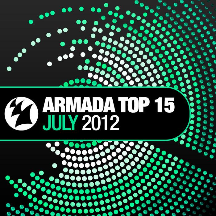 VARIOUS - Armada Top 15 July 2012