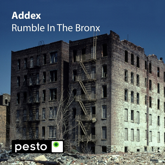 ADDEX - Rumble In The Bronx