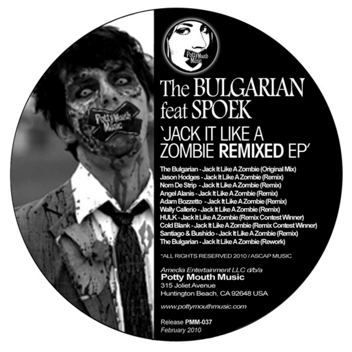 BULGARIAN, The feat SPOEK - Jack It Like A Zombie Remixed EP