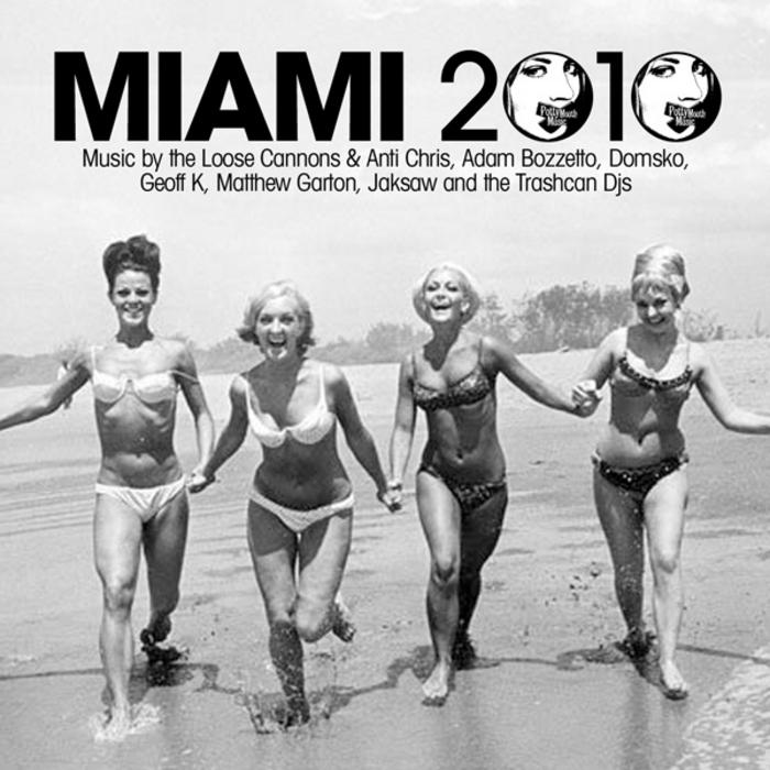 BOZZETTO, Adam/VARIOUS - Potty Mouth Miami 2010 (umkixed tracks)