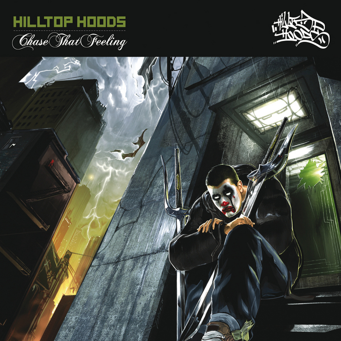 HILLTOP HOODS - Chase That Feeling (Explicit)