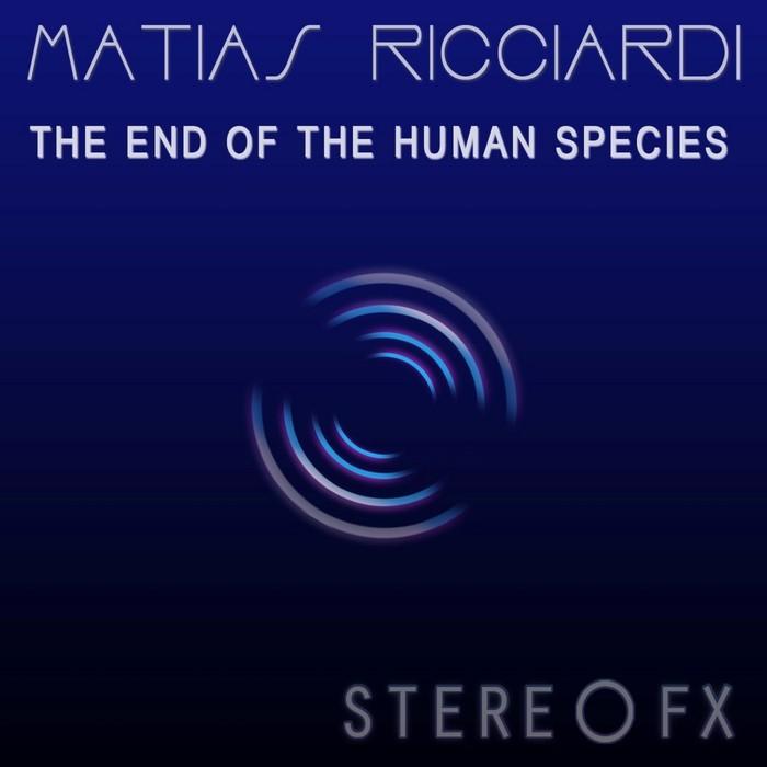 RICCIARDI, Matias - The End Of The Human Species