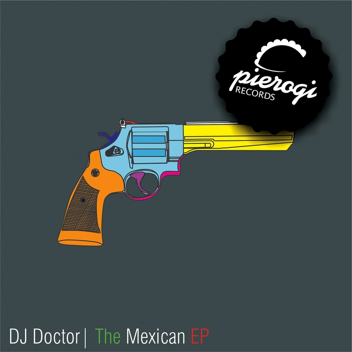 DJ DOCTOR - The Mexican EP