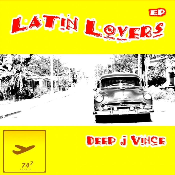 DEEP J VINCE - Latin Lovers EP