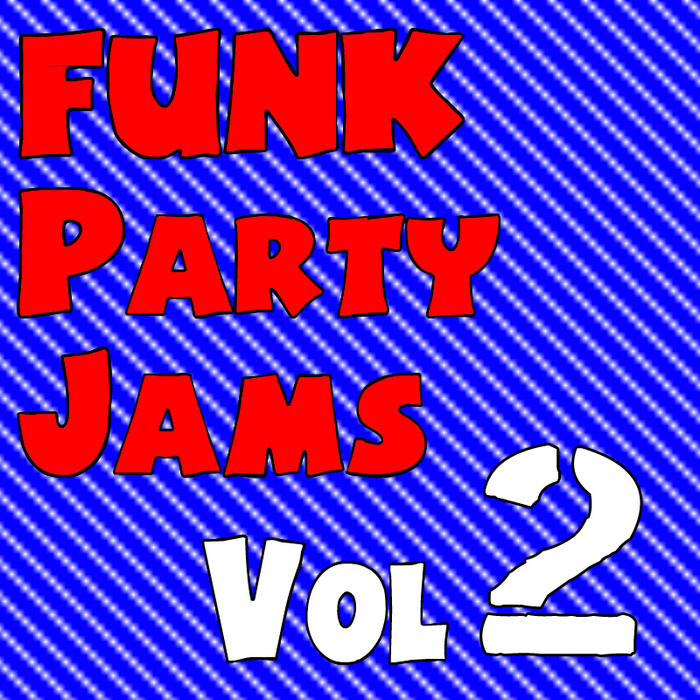 DIRTY DUBSTERS/PINEAPPLE FUNK/LEBROSK & MEELOOX - Funk Party Jams Vol 2