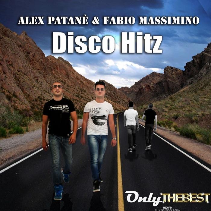 PATANE, Alex/FABIO MASSIMINO - Disco Hitz