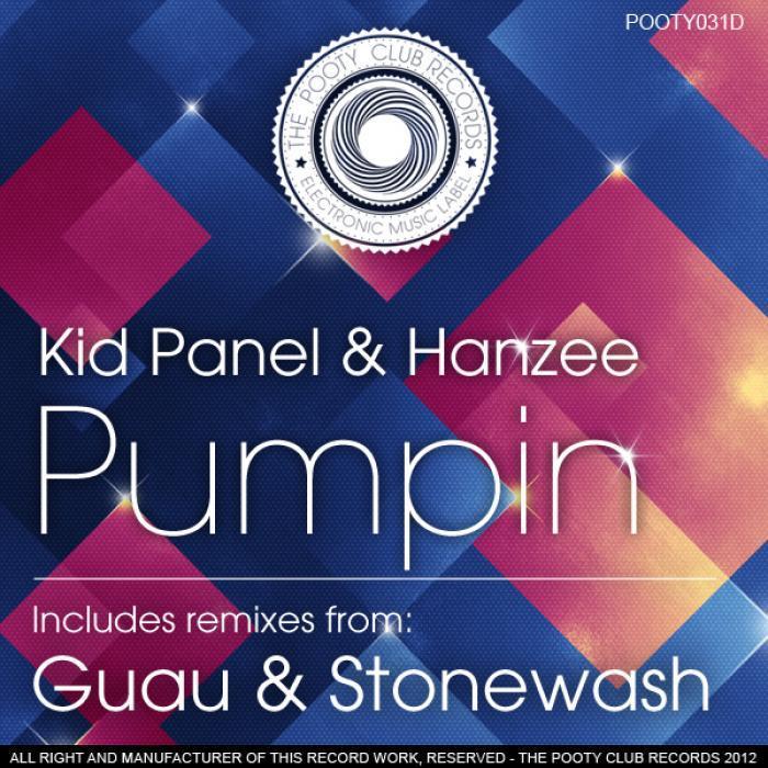 KID PANEL/HANZEE - Pumpin