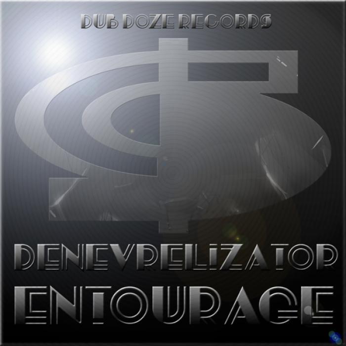 DENEVRELIZATOR - Entourage