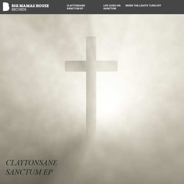 CLAYTONSANE - Sanctum EP