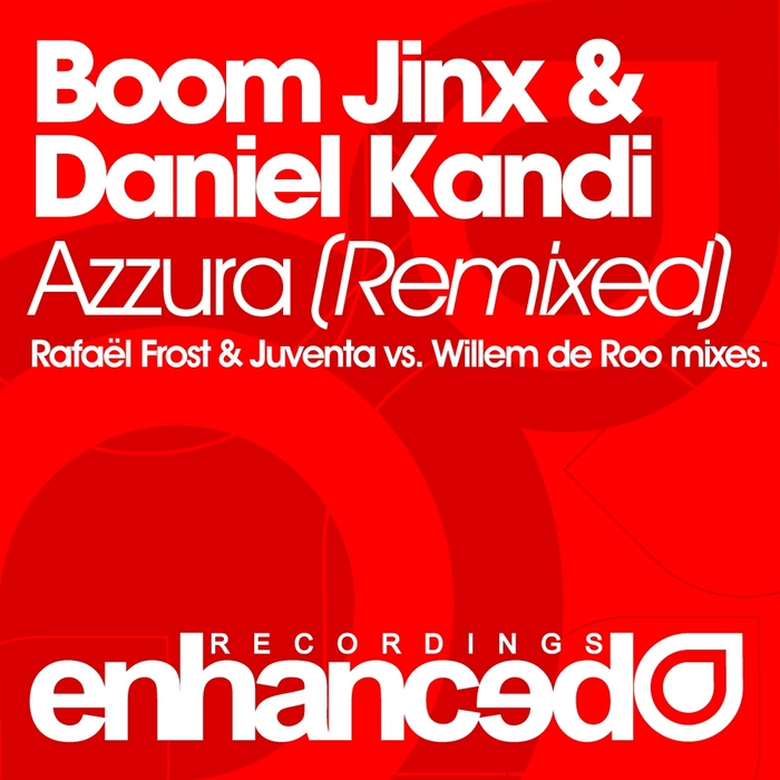 BOOM JINX/DANIEL KANDI - Azzura (remixes)