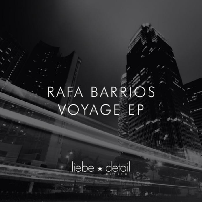 BARRIOS, Rafa - Voyage EP