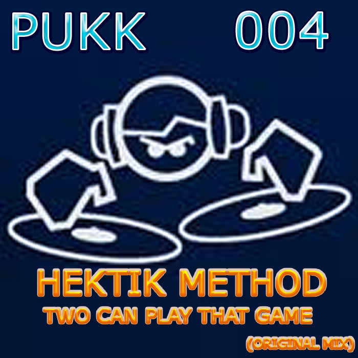 HEKTIK METHOD - Two Can Play That Game