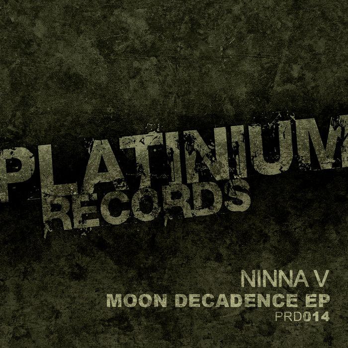 NINNA V - Moon Decadence EP