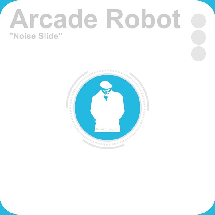 ARCADE ROBOT - Noise Slide