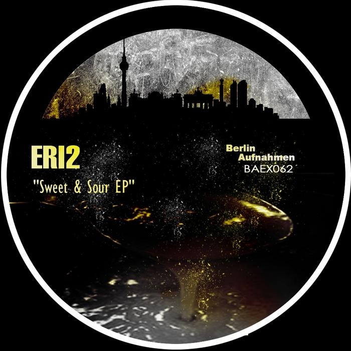 ERI2 - Sweet & Sour EP