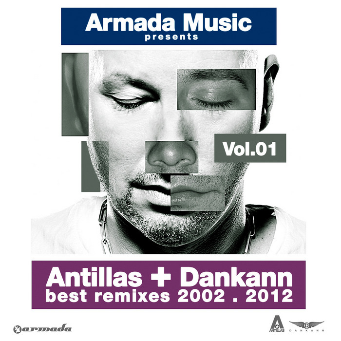 VARIOUS - Antillas & Dankann Best Remixes 2002-2012 Vol 1