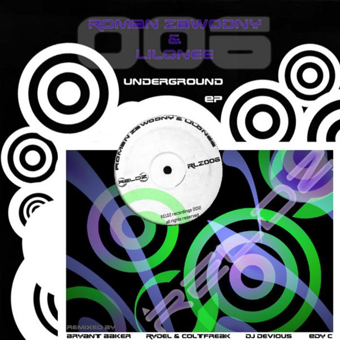 ZAWODNY, Roman/LILONEE - Underground EP