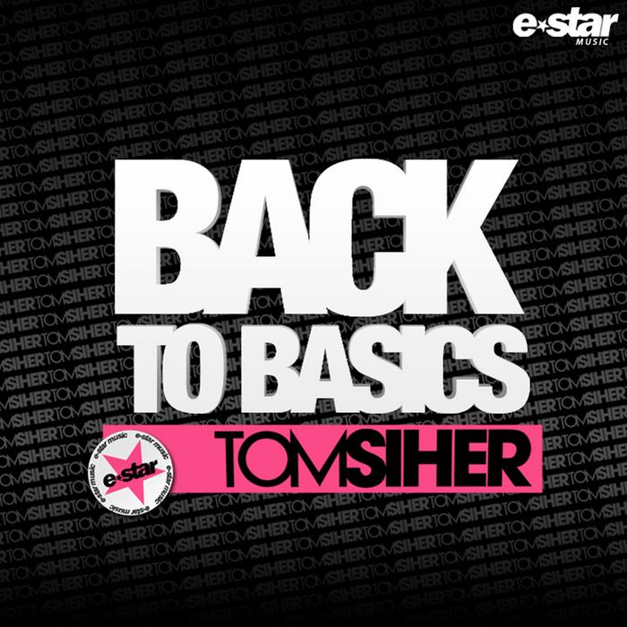 SIHER, Tom - Back To Basics