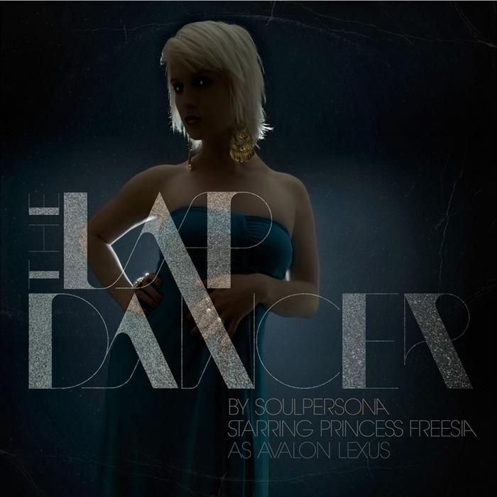 SOULPERSONA feat PRINCESS FREESIA - The Lapdancer