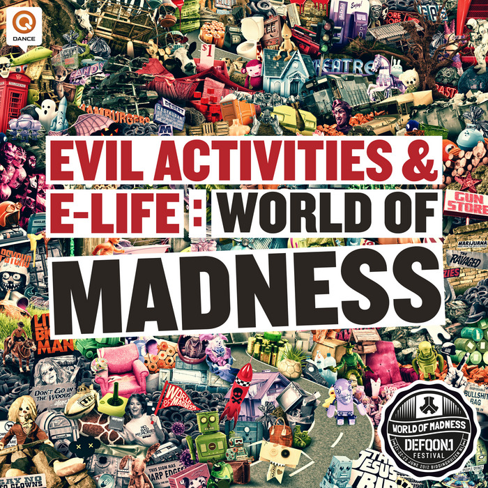 EVIL ACTIVITIES/E-LIFE - World Of Madness