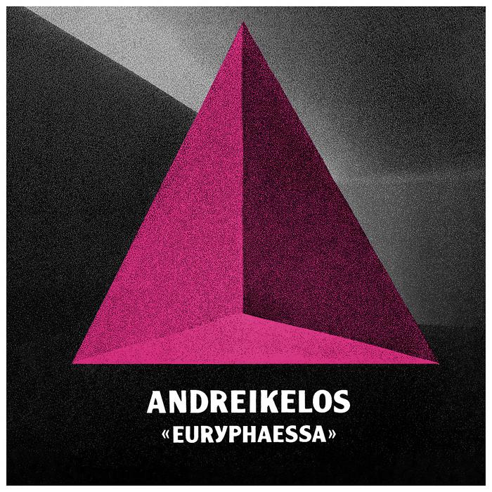 ANDREIKELOS - Euryphaessa EP