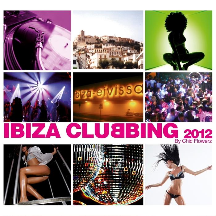 VARIOUS - Ibiza Clubbing 2012