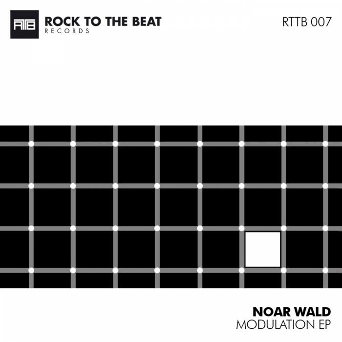 NOAR WALD - Modulation EP