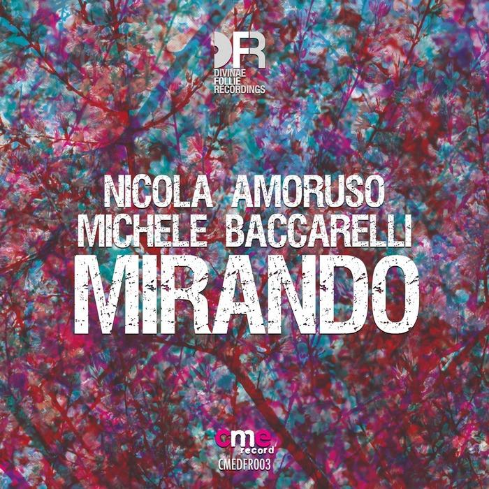 AMORUSO, Nicola/MICHELE BACCARELLI - Mirando
