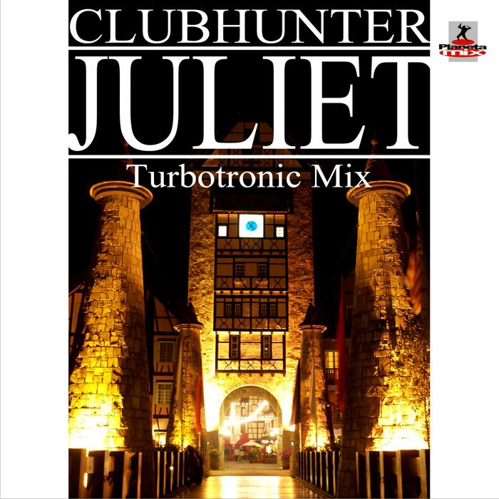 CLUBHUNTER - Juliet