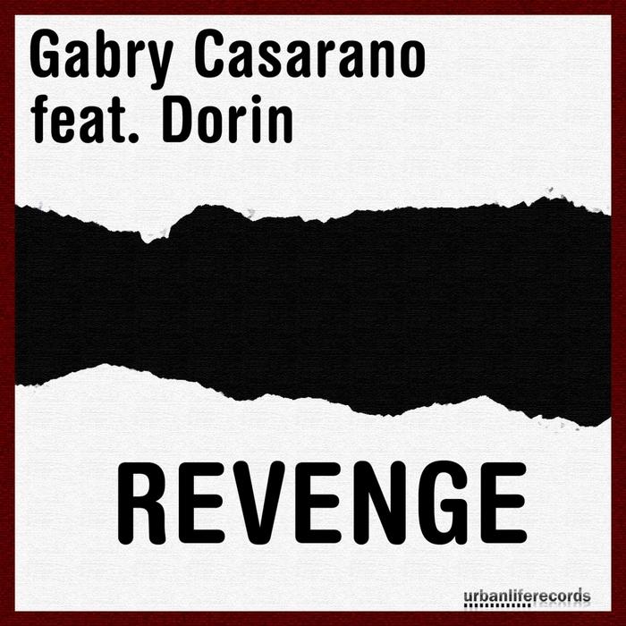 CASARANO, Gabry feat DORIN - Revenge