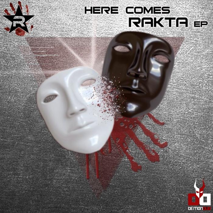 RAKTA - Here Comes Rakta EP